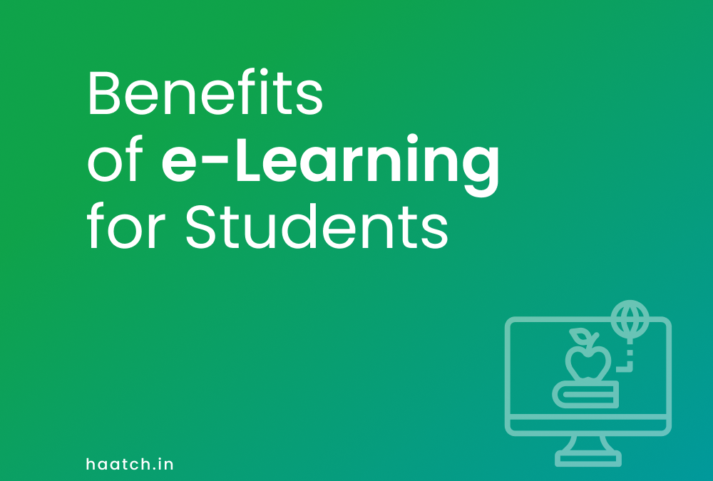 Benefits of e-Learning for Students
