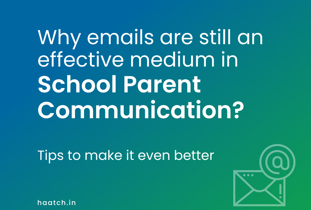 Why emails are effective in school parent communication?